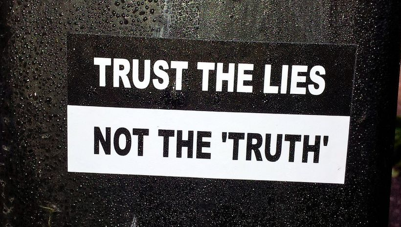 "<strong>photo saying ""trust the lies, not the 'truth'"" (</strong><a rel=""nofollow"" href=""https://www.flickr.com/photos/thomas"