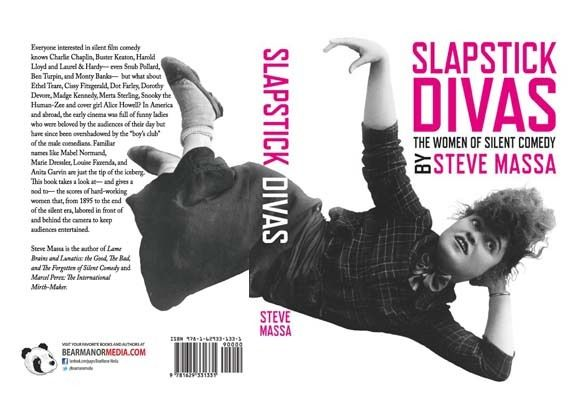 <strong><em>Slapstick Divas: The Women of Silent Comedy</em></strong> by Steve Massa
