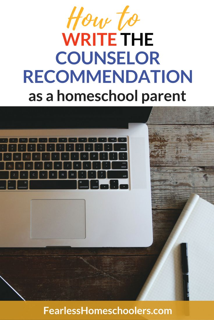 how to write the counselor recommendationas a homeschool parent