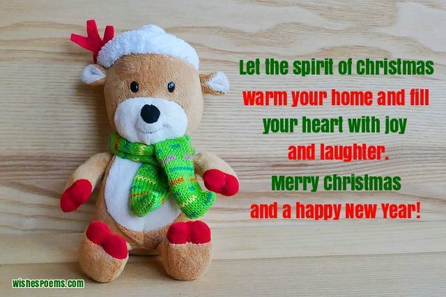 let the spirit of christmas warm your home and fill your heart with joy and laughter merry christmas and a happy new year