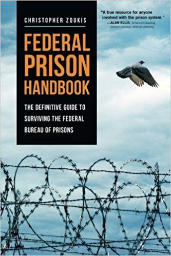 FEDERAL PRISON HANDBOOK by Christopher Zoukis