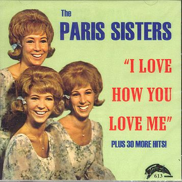 "The Paris Sisters, ""I Love How You Love Me"" (1961)"