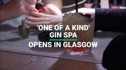 'One Of A Kind' Gin Spa Opens In Glasgow
