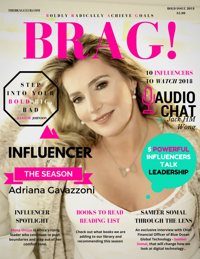 2018 Bold Issue of BRAG! Featuring Brazilian Author & Lawyer - Adriana Gavazzoni on the cover.