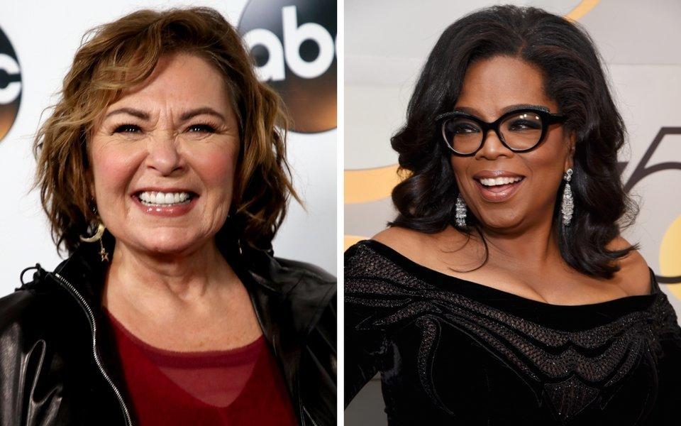 Roseanne Barr and Oprah Winfrey.