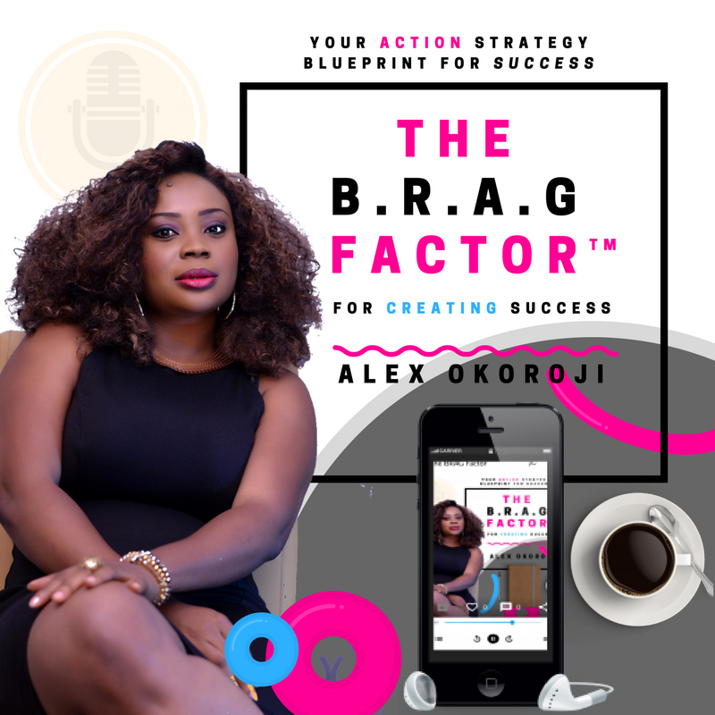 The BRAG Factor by Alex Okoroji