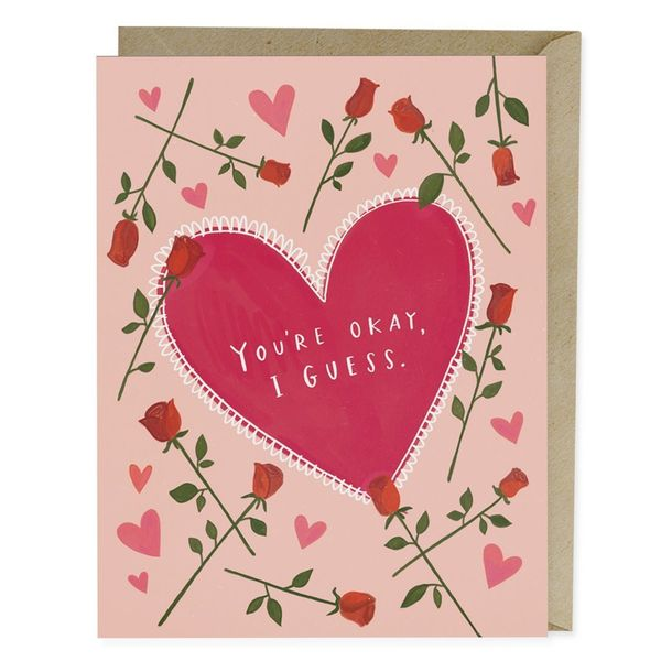 "<i>Buy it from <a href=""https://emilymcdowell.com/collections/love/products/youre-okay-i-guess-card"" target=""_blank"">Emily Mc"