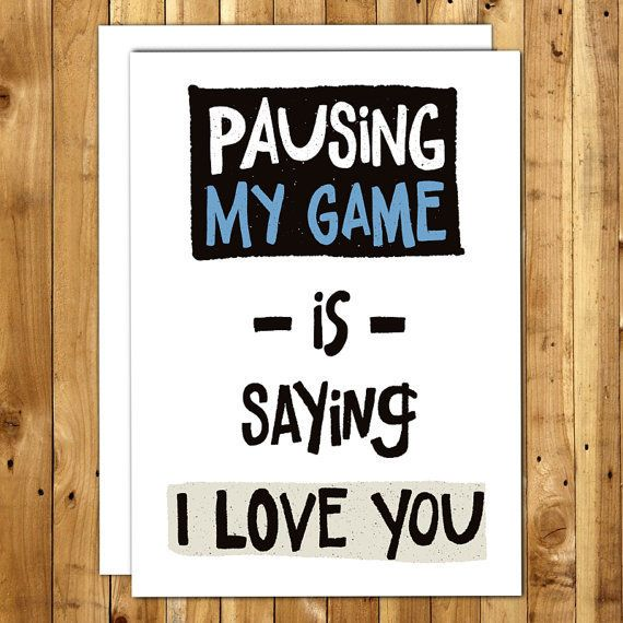 "<i>Buy it from <a href=""https://www.etsy.com/listing/238481292/funny-love-card-gamer-gifts-anniversary"" target=""_blank"">InANu"