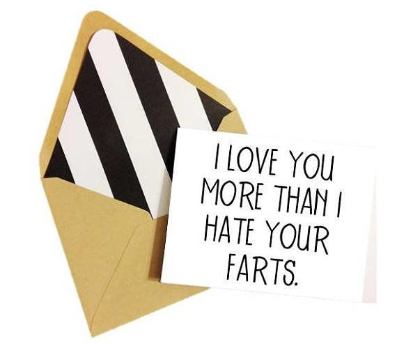 """<a href=""""https://www.etsy.com/listing/266437012/i-love-you-more-than-i-hate-your-farts?ga_order=most_relevant&ga_search_t"""