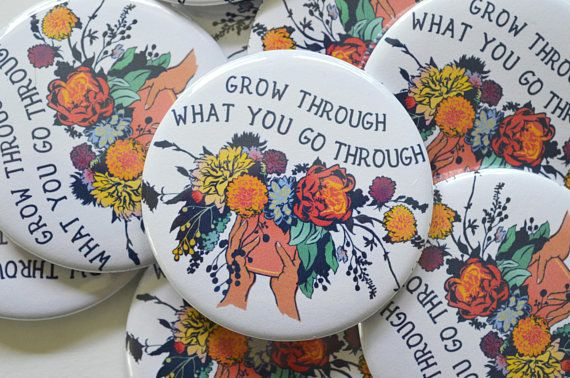 """Get it <a href=""""https://www.etsy.com/listing/553923471/self-care-pin-grow-through-what-you-go?ga_order=most_relevant&ga_s"""