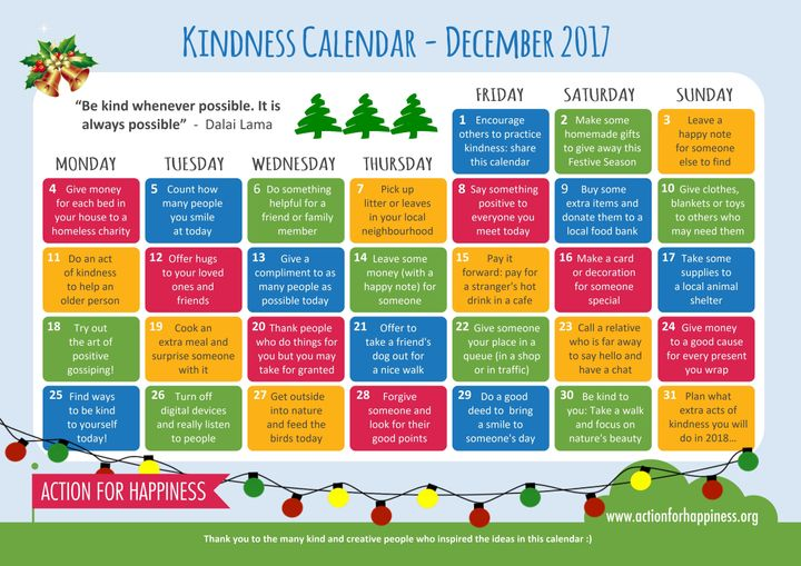 "<a href=""http://www.actionforhappiness.org/media/625566/kindness_calendar.jpg"" target=""_blank"">http://www.actionforhappiness.org/media/625566/kindness_calendar.jpg</a>"
