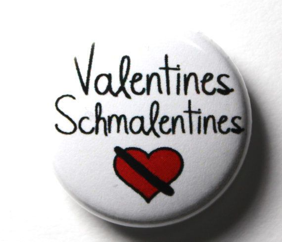"Get it <a href=""https://www.etsy.com/listing/89760027/valentines-schmalentines-anti-valentine?ga_order=most_relevant&amp;ga_s"
