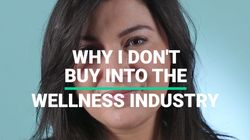 Why I Don't Buy Into The Wellness