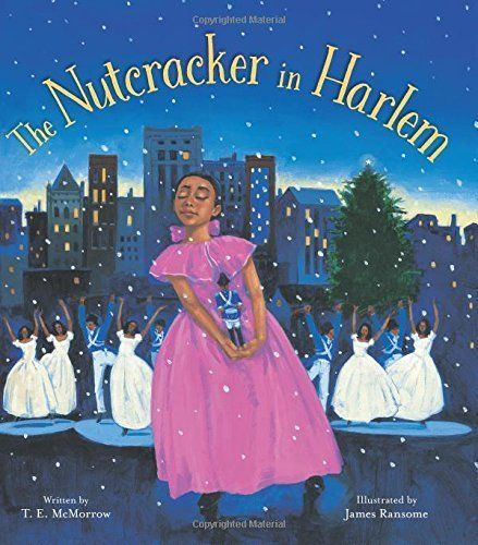 This book is a twist on the classic holiday tale, set during the Harlem Renaissance. (By T.E. McMorrow, illustrated by James