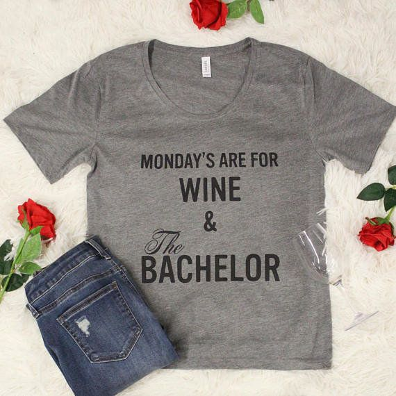 "Get it <a href=""https://www.etsy.com/listing/565546004/mondays-are-for-wine-the-bachelor?ga_order=most_relevant&ga_search"