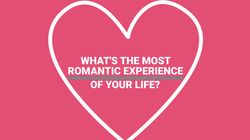 What's Your Most Romantic
