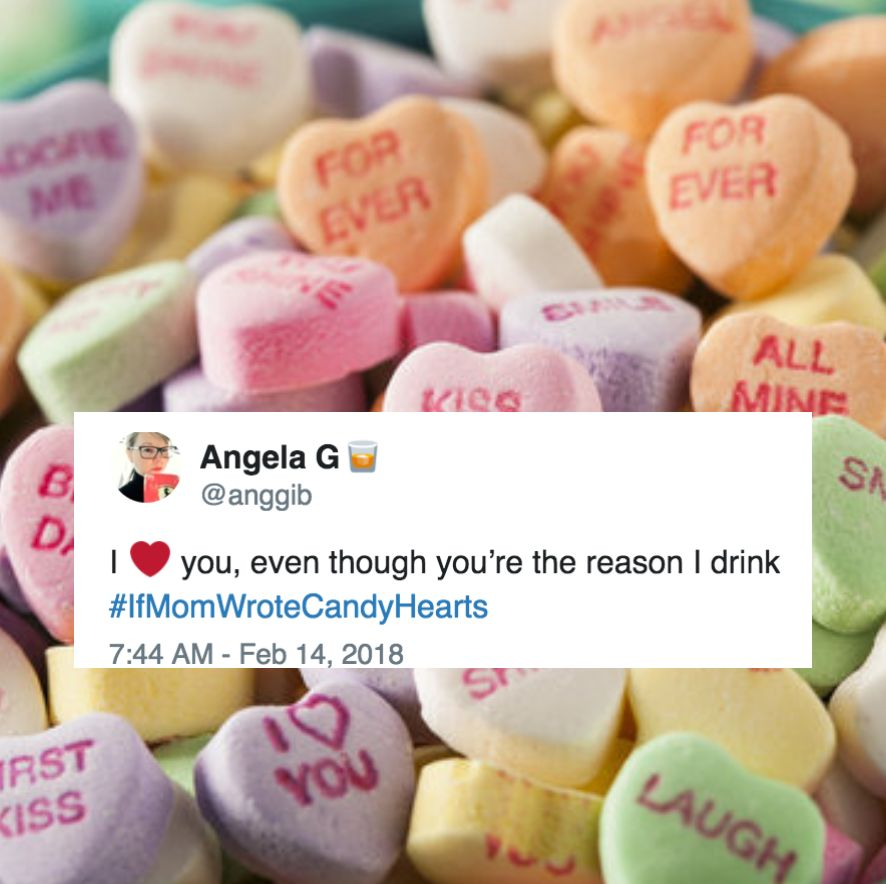 #IfMomWroteCandyHearts Is The Sweet And Sassy Valentine's Day Hashtag We Needed
