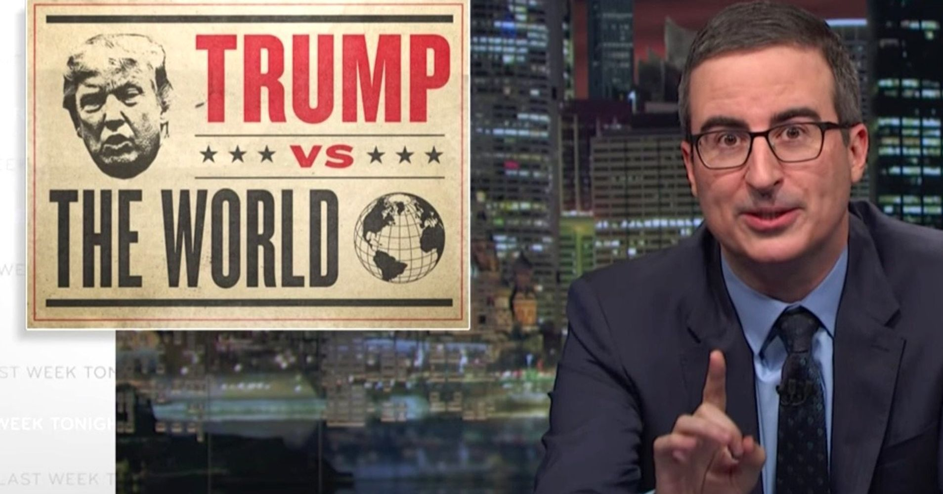 John Oliver Defends U.S. To The World: 'Trump Does Not Reflect America'