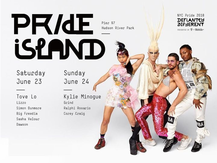 NYC Pride organizers released the 2018 lineup for Pride Island, the city's two-day LGBTQ music festival, Tuesday.
