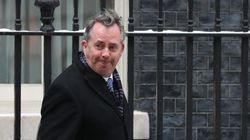 'Naive' Liam Fox Is Risking Trade 'Cliff-Edge' With 70 Countries After Brexit, MPs Warn