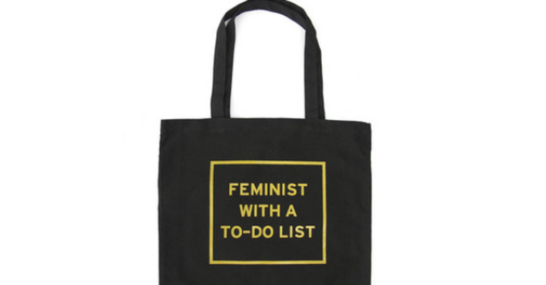 804cc78bd6 42 Brilliant Gifts For Your Patriarchy-Smashing Best Friend