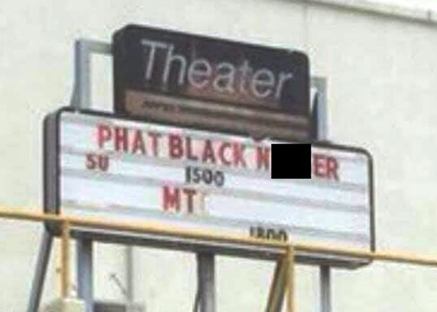 Movie Theater's 'Black Panther' Marquee Vandalized With Racist Slur