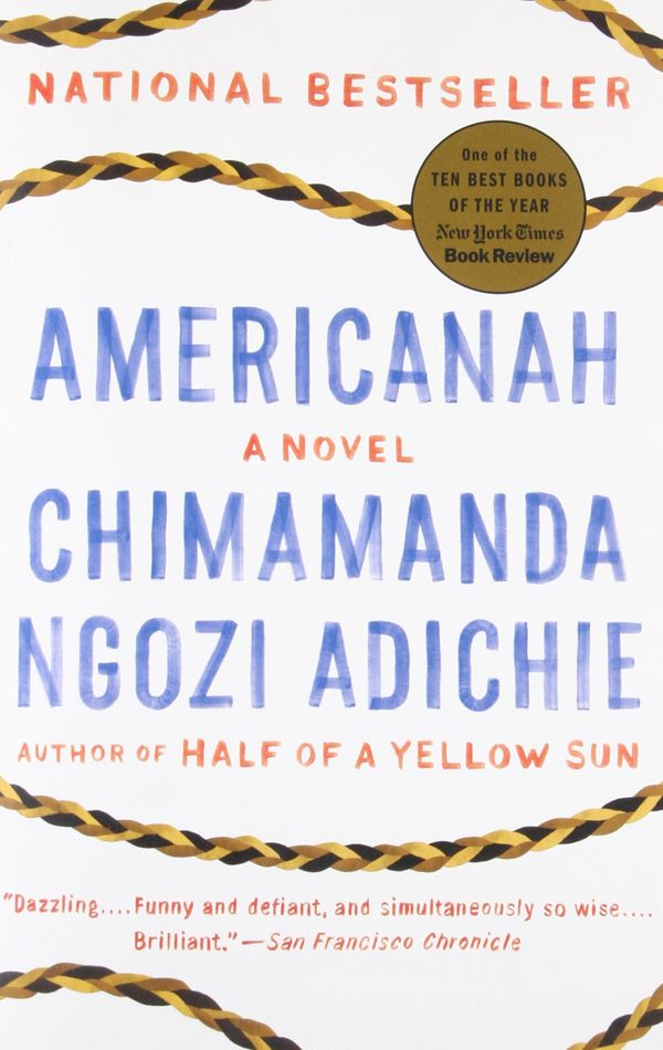 """Chimamanda Ngozi Adichie's fourth book, <i>Americanah</i>, is so smart about so many subjects that to call"