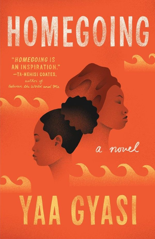"""It's impossible not to admire the ambition and scope of 'Homegoing,' and thanks to Ms. Gyasi's instinctive story"