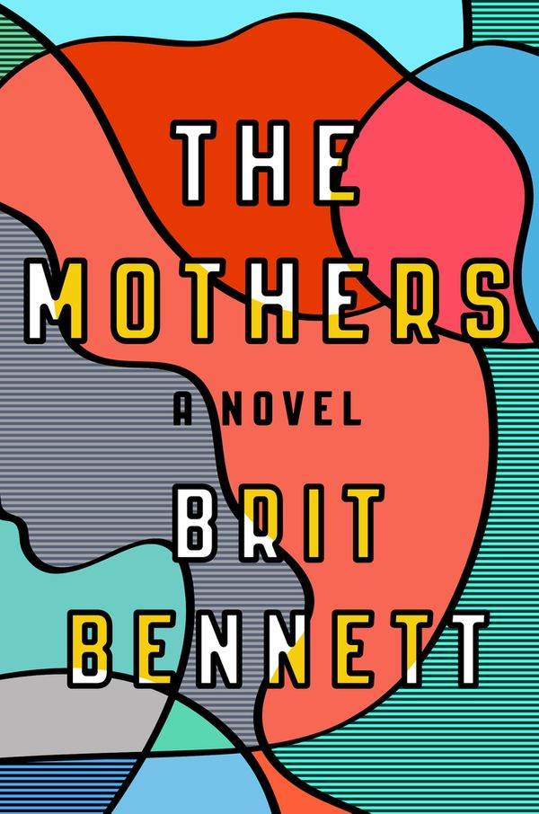 """If you read <i>The Mothers</i>, you will learn a lot. You will learn what it's like to experience a mother-shaped abse"