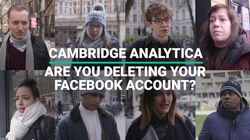 Cambridge Analytica - Are You Deleting Your Facebook