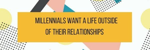 What Millennials Want Most In Love, According To