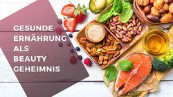 Gesunde Ernährung als Beauty