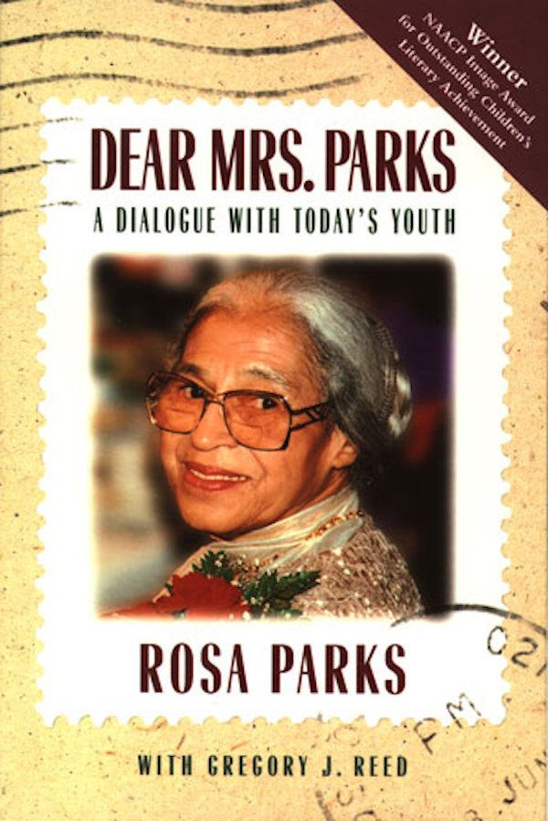 <i>Dear Mrs. Parks</i> compilesmany letters the civil rights icon received from young people, as well as her inspiring