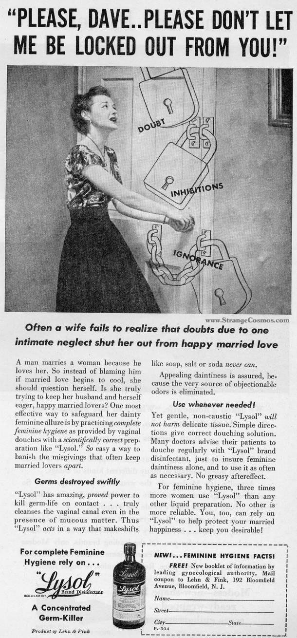 "This ad tells women, ""instead of blaming him if married love begins to cool, [a wife] should question herself."""