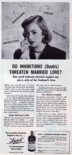 "Another Lysol ad warning women of the dangers of ""intimate physical neglect."""