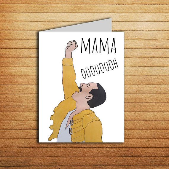 "Get it <a href=""https://www.etsy.com/listing/596591839/mama-freddie-mercury-mothers-day-card"" target=""_blank"">here</a>.&nbsp;"