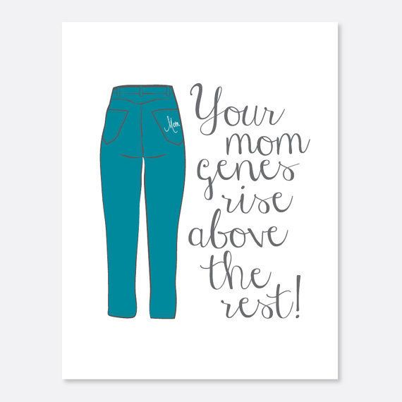 """Get it <a href=""""https://www.etsy.com/listing/185681828/funny-mothers-day-card-mom-genes-card"""" target=""""_blank"""">here</a>."""