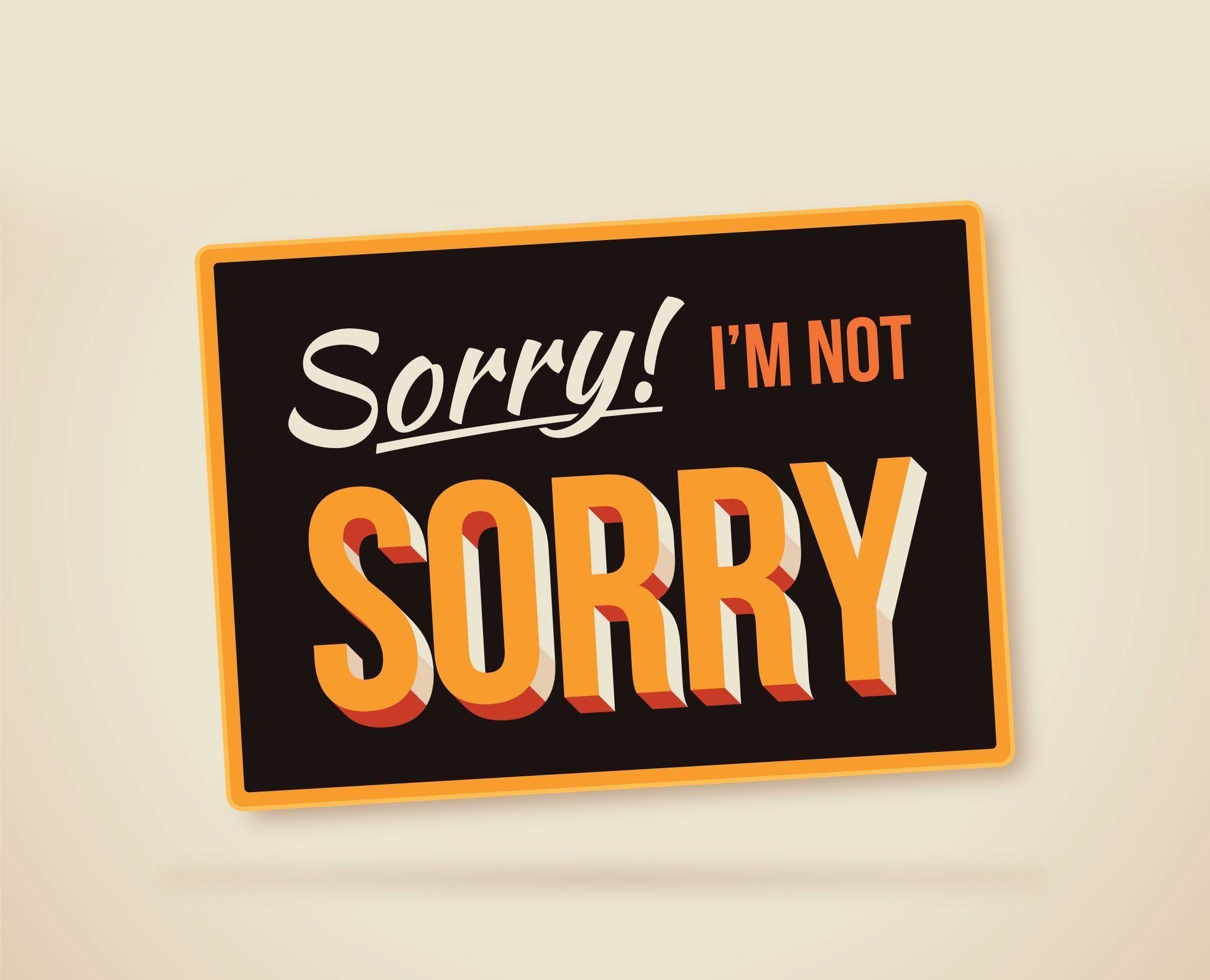 If You Say This During An Apology, You're Doing It Wrong