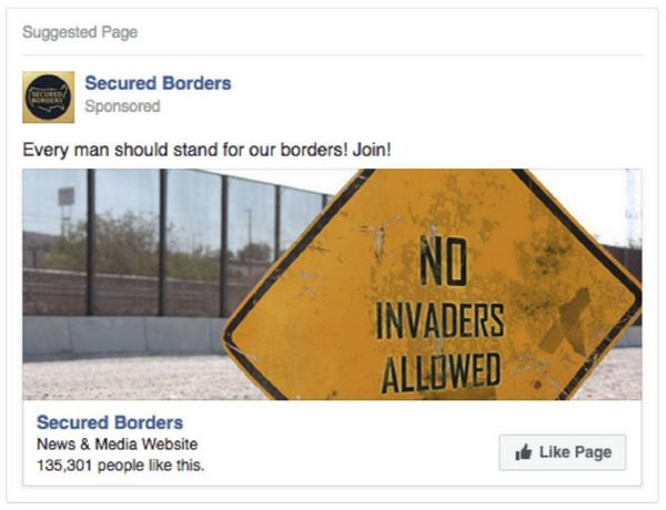 "Numerous ads sought to build a following for an anti-immigrant IRA-backed Facebook page called ""Secured Border"