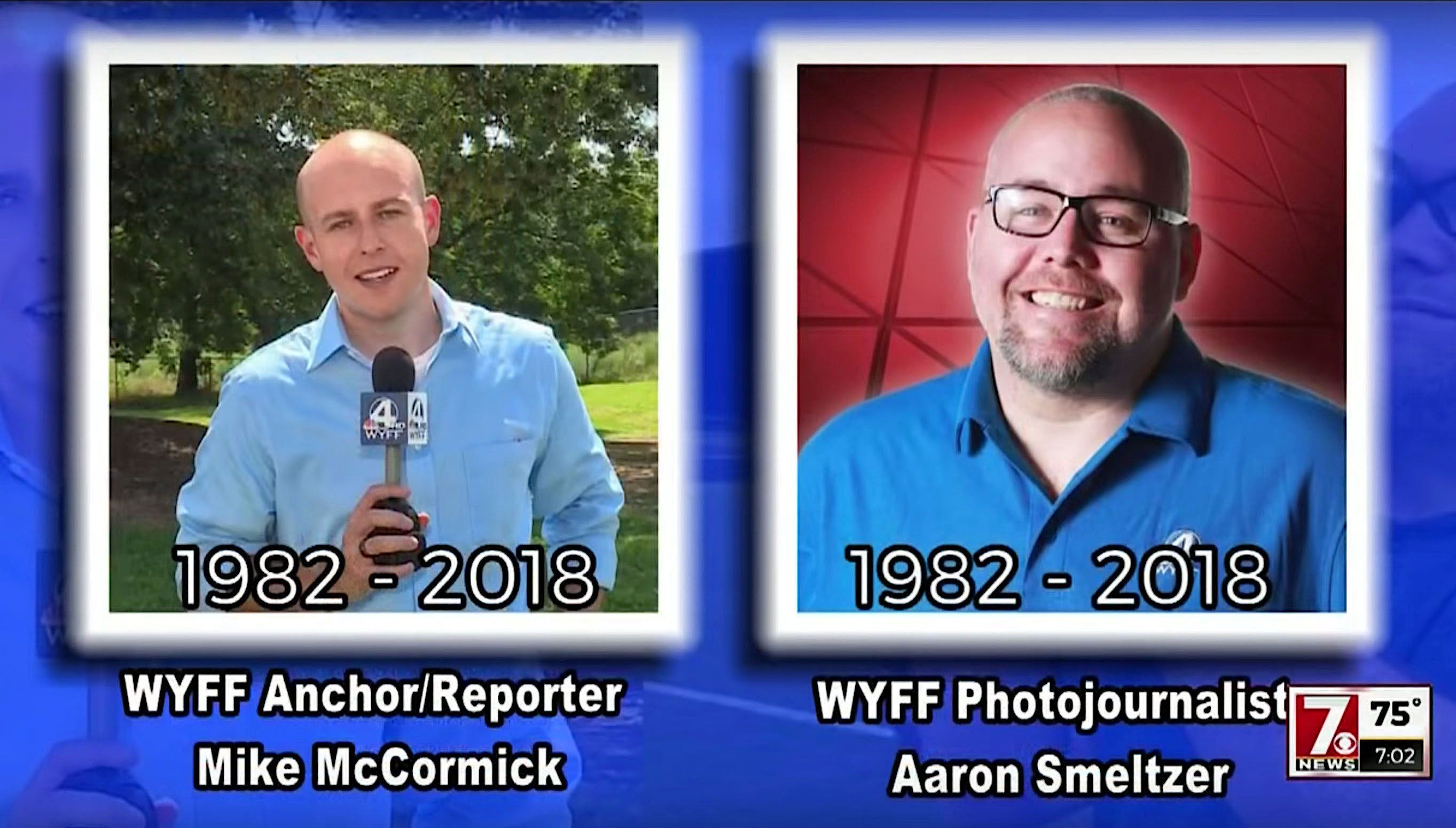 Journalists Mike McCormick and Aaron Smeltzer of WYFF News 4 in Greenville, South Carolina died on Monday while covering