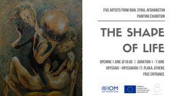 Έκθεσης Ζωγραφικής «The Shape of Life» με καλλιτέχνες από το Ιράν, τη Συρία και το