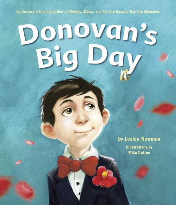 Lesléa Newman captures Donovan's nerves and excitementas he gets ready to be a ring bearer for a wedding. It's r