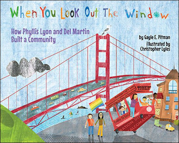 This picture book introduces kids to LGBTQ civil rights activists and couple Phyllis Lyon and Del Martin, who fought for chan