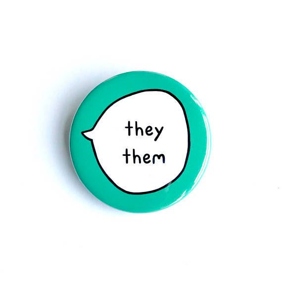 "$4, get it <a href=""https://www.etsy.com/listing/594031893/they-them-gender-pronouns-pin-badge?ref=shop_home_active_21"" targe"