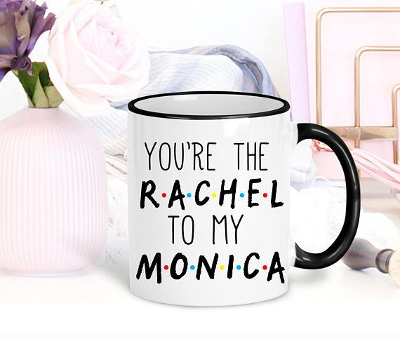"""$14+, get it <a href=""""https://www.etsy.com/listing/603127765/you-are-the-monica-to-my-rachel-friends?ga_order=most_relevant&a"""