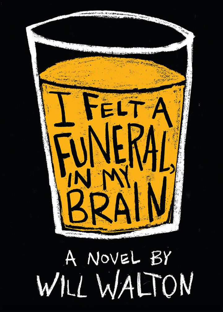 Will Walton's&nbsp;<i>I Felt A Funeral, In My Brain&nbsp;</i>was released May 29 by Scholastic's PUSH imprint.&nbsp;