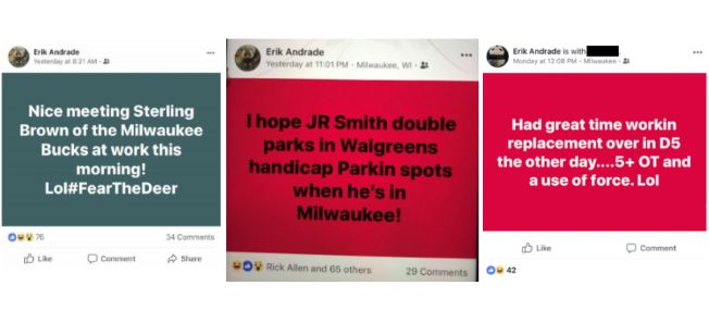 These Facebook posts allegedly by Milwaukee Police Officer Erik Andrade were included in the complaint.