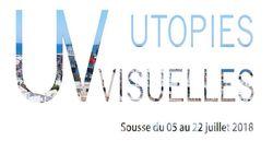 """Première édition des """"Utopies Visuelles"""" du 5 au 22 juillet à"""