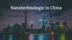 Nanotechnologie in China