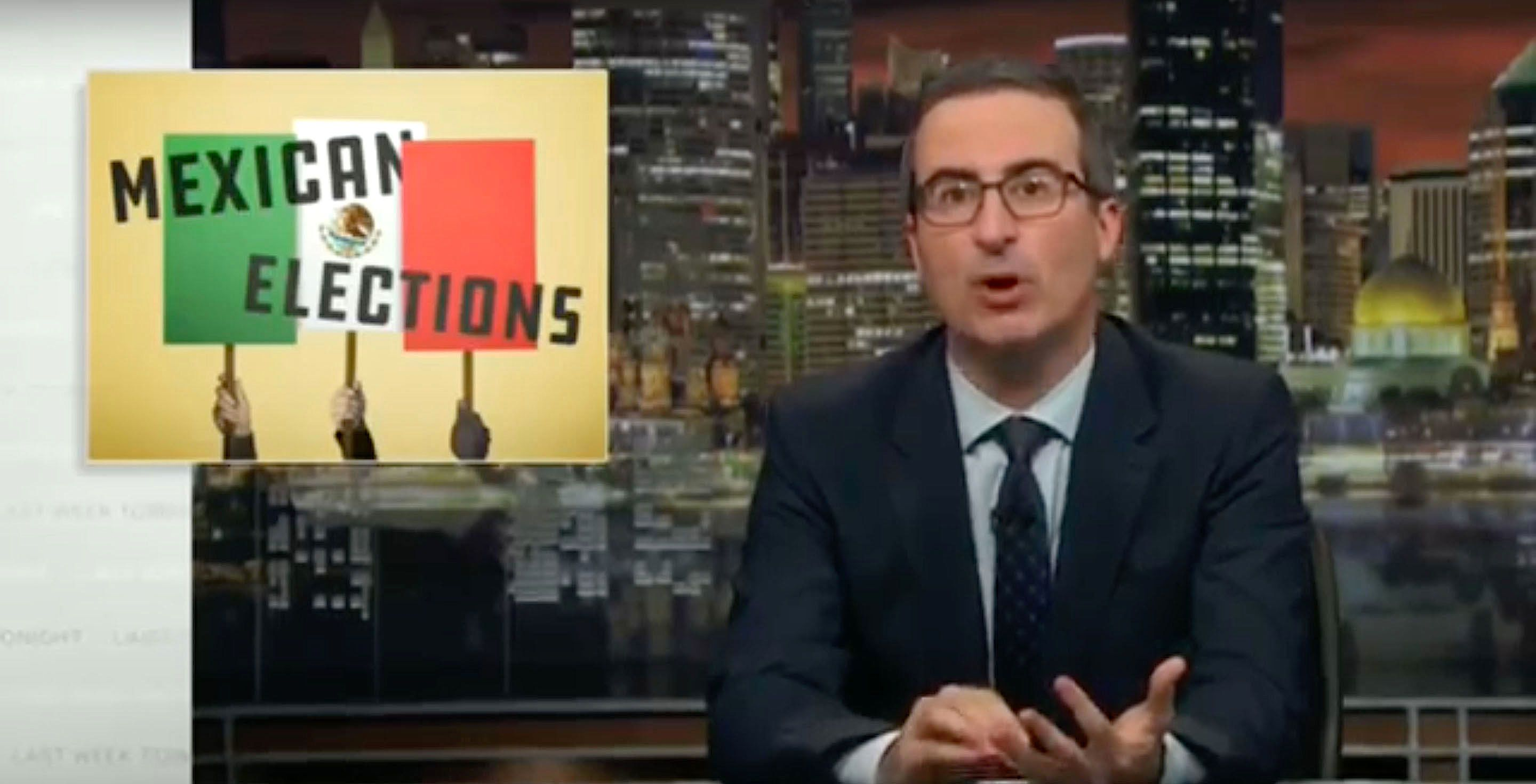 John Oliver explains the Mexican elections on Last Week Tonight